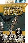 The Walking Dead Vol. 4: The Heart's...
