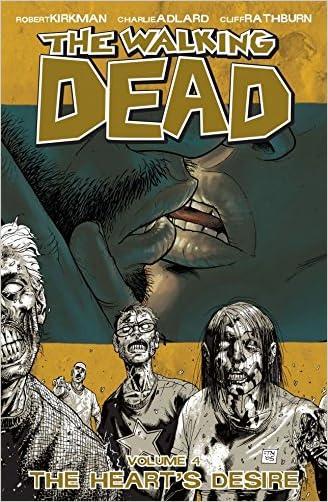 The Walking Dead Vol. 4: The Heart's Desire