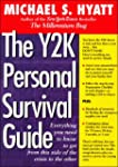 The Y2K Personal Survival Guide: Ever...