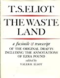 The Waste Land: Facsimile and Transcript of the Original Drafts (0571096352) by T. S. Eliot