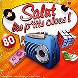 echange, troc Compilation, Noé Willer - Salut Les P'Tits Clous 80