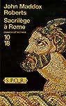 Sacrilège à Rome par Roberts