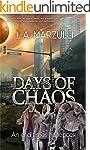 Days of Chaos: An End Times Handbook