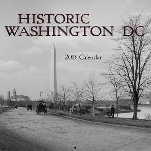 Historic Washington, DC 2015 Calendar