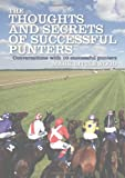 Cover of The Thoughts and Secrets of Successful Punters by Mark Littlewood 1906820856