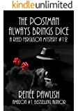 The Postman Always Brings Dice: A Reed Ferguson Mystery (A Private Investigator Mystery Series - Crime Suspense Thriller Book 12)