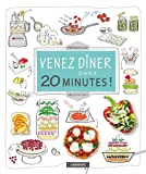 "Afficher ""Venez diner dans 20 minutes !"""