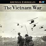 NPR American Chronicles: The Vietnam War | Audie Cornish