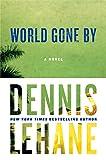 World Gone By: A Novel (Joe Coughlin Series)