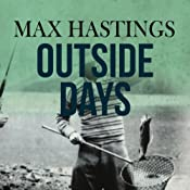 Outside Days | [Max Hastings]