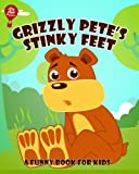 img - for Grizzly Pete's Stinky Feet: A Funny Book for Kids book / textbook / text book