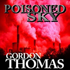 Poisoned Sky | [Gordon Thomas]