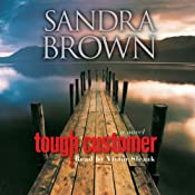 Tough Customer: A Novel | [Sandra Brown]