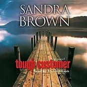 Tough Customer: A Novel | [Sandra Brown]
