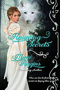(FREE on 2/20) Haunting Secrets by Marie Higgins - http://eBooksHabit.com
