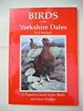 Birds of the Yorkshire Dales W.R. Mitchell