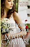 The Way They Were (That Second Chance) (Volume 2)