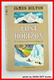 Image of Lost Horizon: The Haunting Novel of Love in Shangri-La