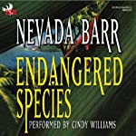 Endangered Species: An Anna Pigeon Mystery, Book 5 (       ABRIDGED) by Nevada Barr Narrated by Cindy Williams