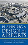 Planning and Design of Airports, Fifth Edition by Horonjeff, Robert, McKelvey, Francis, Sproule, William, Youn (2010) Hardcover