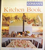 Terence Conran's Kitchen Book: comph Source bk GT Planning Fitting Equipping your Kitchen (0879516232) by Conran, Terence