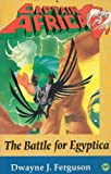 img - for Captain Africa: The Battle for Egyptica (Africa World Press Young Readers Series) book / textbook / text book