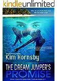 The Dream Jumper's Promise: (A Suspense Thriller) (Dream Jumper Series Book 1)