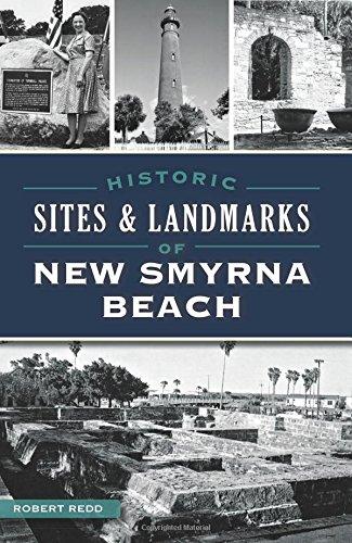 Historic Sites and Landmarks of New Smyrna Beach