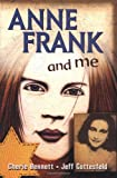 Anne Frank and Me (0399233296) by Bennett, Cherie