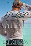 Protected by a SEAL: Hot SEALs (Hot SEALs Series Book 5)