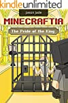 Minecraftia: The Pride of the King -...