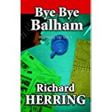 Warming Up: Bye Bye Balham v. 1by Richard Herring