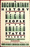 img - for A Documentary History Of The Negro People In The United States, Volume 2: From the Reconstruction to the Founding of the N.A.A.C.P. book / textbook / text book