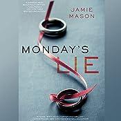 Monday's Lie | [Jamie Mason]