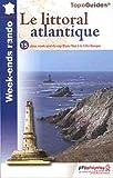 echange, troc FFRP - Le littoral atlantique : 15 idées week-end pour 30 jours de randonnées