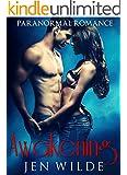 ROMANCE: Awakening (BBW New Adult Paranormal Vampire Shapeshifter Romance) (BBW Contemporary Paranormal Vampire Shifter Romance Short Stories)