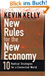 New Rules for the New Economy: 10 Rad...