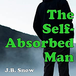 The Self-Absorbed Man Audiobook