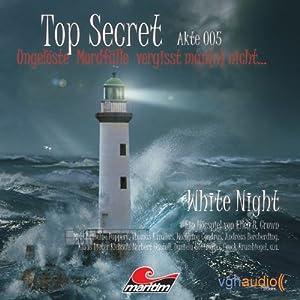 White Night (Top Secret Akte 005) Hörspiel