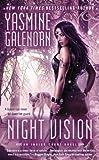 Night Vision (An Indigo Court Novel) by Yasmine Galenorn