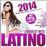 Latino 2014 - Greatest Hits (Kuduro, Salsa, Bachata, Merengue, Reggaeton)
