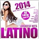 Latino 2014 - Greatest Hits (Kuduro,...