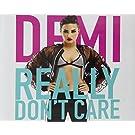 Demi Lovato-Really Don�T Care