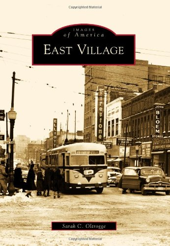 East Village (Images of America) (Images of America (Arcadia Publishing))
