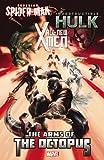 All-New X-Men/Indestructible Hulk/Superior Spider-Man (Wolverine)