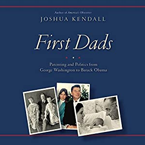 First Dads Audiobook