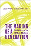 The Making of a Generation: The Child...