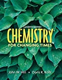 img - for Chemistry for Changing Times, 11th Edition book / textbook / text book