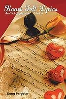 Heart Felt Lyrics and Schizophrenia Choices