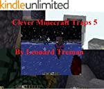 Clever Minecraft Traps 5 (Clever Bloc...